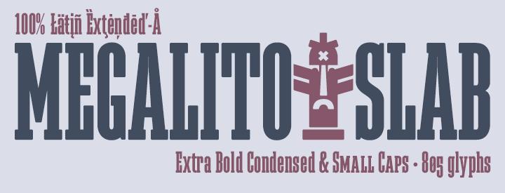 Megalito Slab -Extra Condensed-