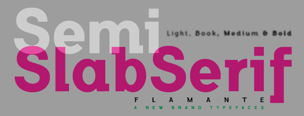 Flamante SemiSlab Fonts