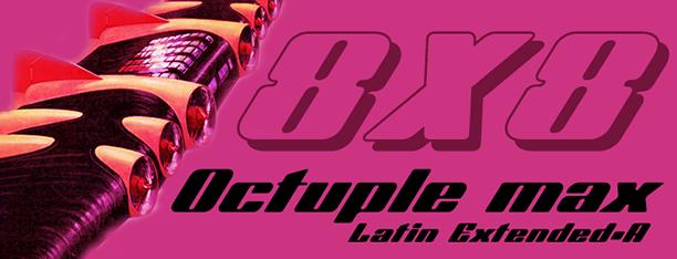 Octuple max