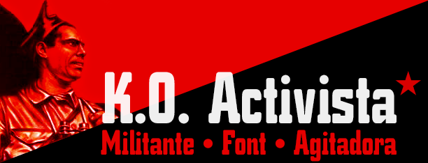 K.O. Activista. Militante font