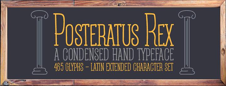 Posteratus Rex -condensed script-