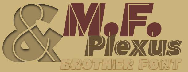 M.F. Plexus, italic & experimental