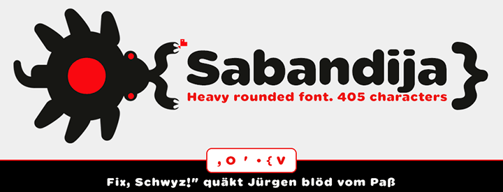 Sabandija, Display & Round font